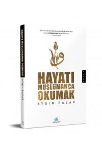 Hayati Müslümanca Okumak