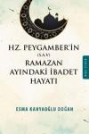 Hz. Peygamber´İn (S.A.V. Ramazan Ayindaki İbadet Hayati