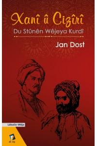 Xanî û Cizirî - Du Stûnên Wêjeya Kurdî