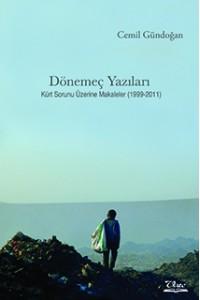 Dönemeç Yazıları - Kürt Sorunu Üzerine Makaleler (1999-2011)