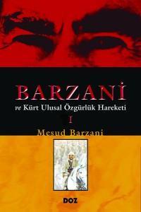 Barzani | Kürt ulusal Özgürlük Hareketi | Cilt 1