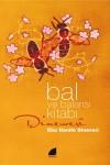 Bal ve Balarısı Kitabı -Yazma Nüshası ile Birlikte-