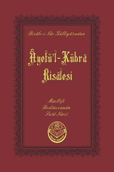 Âyetü'l-Kübrâ Risâlesi (Cep Boy)