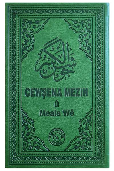 Cewşena Mezin û Meala Wê (Cevşen ve Kürtçe Meali)