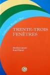 Trente-Troıs Fenêtres (Otuz Üç Pencere-Fransızca)
